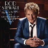 Play & Download Fly Me To The Moon...The Great American Songbook Volume V by Rod Stewart | Napster