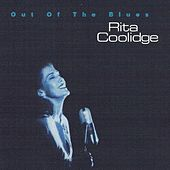 Play & Download Out Of The Blues by Rita Coolidge | Napster