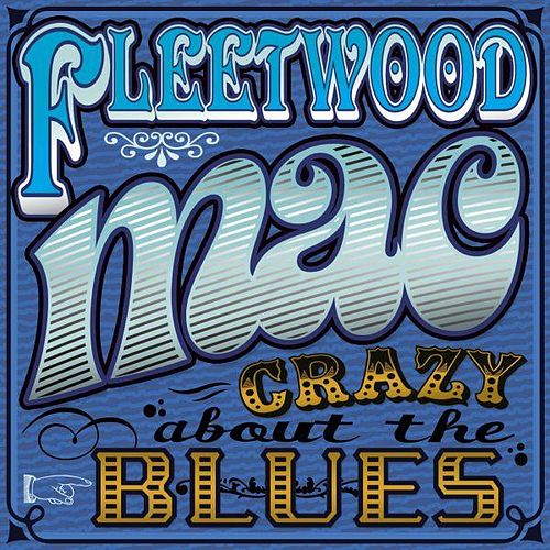 Play & Download Crazy About The Blues by Fleetwood Mac | Napster