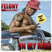 In My Ride by Felony