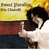 Play & Download Sweet Paradise by Rita Chiarelli | Napster