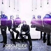 Play & Download Echoes of the Light by Circleslide | Napster