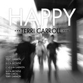 Happy by Terri Carroll