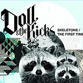 Play & Download Skeletons by Doll and the Kicks | Napster