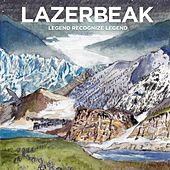 Play & Download Legend Recognize Legend by Lazerbeak | Napster