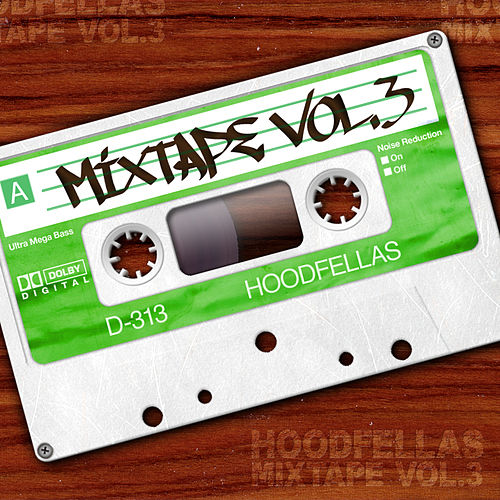 Play & Download Mixtape Vol.3 by Hood Fellas | Napster
