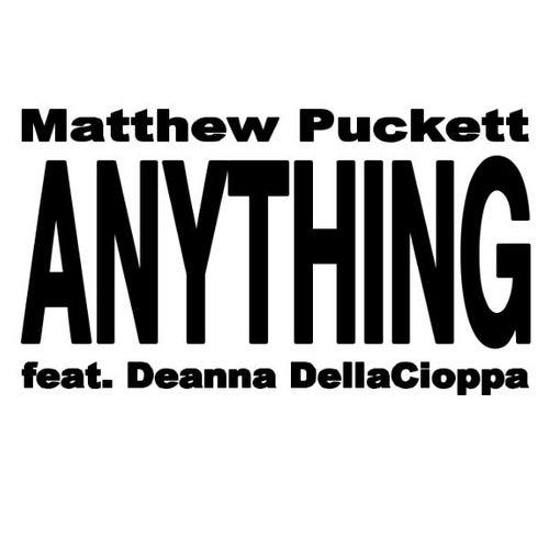 Anything-Matthew Pucket - YouTube