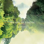 Testing The Waters (EP) by The Sea of Cortez