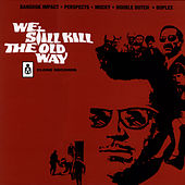Play & Download We Still Kill the Old Way 2 by Various Artists | Napster