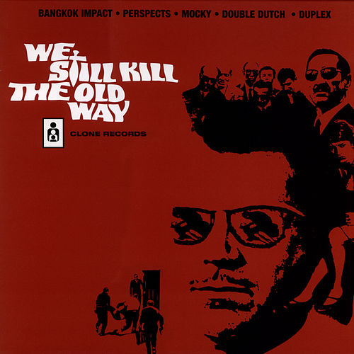 We Still Kill the Old Way 2 by Various Artists