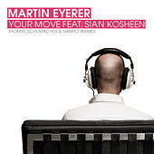 Play & Download Your Move by Martin Eyerer | Napster