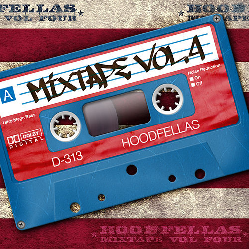 Play & Download Mixtape Vol.4 by Hood Fellas | Napster