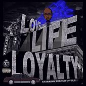 Play & Download Love, Life & Loyalty by GLC | Napster