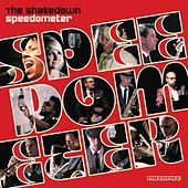 Play & Download The Shakedown by Speedometer | Napster