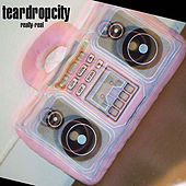 Play & Download Really Real by Teardropcity | Napster