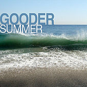 Play & Download Summer by Gooder | Napster