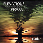 Play & Download Elevations (electronic soundscapes) by Isadar | Napster