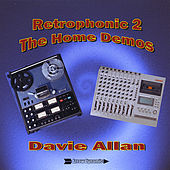 Play & Download Retrophonic 2-The Home Demos by Davie Allan & the Arrows | Napster