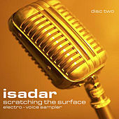 Play & Download Scratching the Surface - Sampler (Disc 2 - Electro-Voice) by Isadar | Napster