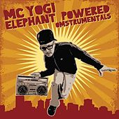 Elephant Powered Omstrumentals by MC Yogi