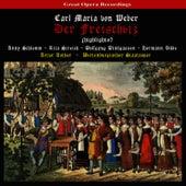 Play & Download Weber - Der Freischütz by Rita Streich | Napster