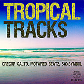 Tropical Tracks EP by Various Artists