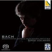 Play & Download Bach : Chromatic Fantasy and Fugue-Italian Concerto-Partita No.6 by Sergei Edelmann | Napster