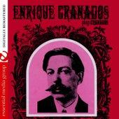 Play & Download Enrique Granados Plays Granados (Digitally Remastered) by Enrique Granados | Napster