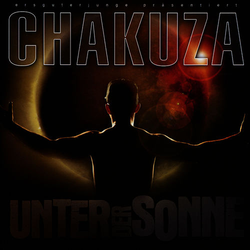 Play & Download Unter Der Sonne by Chakuza | Napster
