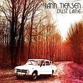 Play & Download Dust Lane by Yann Tiersen | Napster