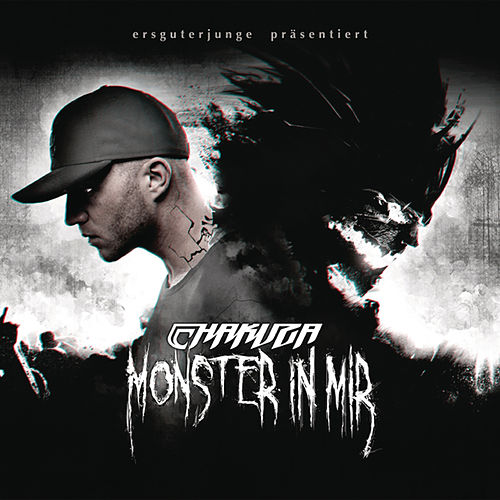 Play & Download Monster In Mir by Chakuza | Napster