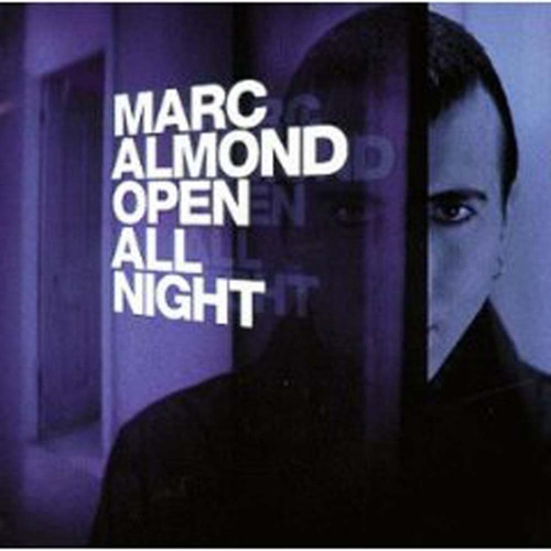 Play & Download Open All Night by Marc Almond | Napster