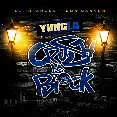 Play & Download Crush Da Block by Yung LA | Napster