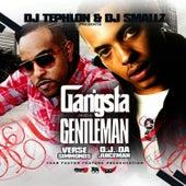 Gangsta and a Gentleman by OJ Da Juiceman