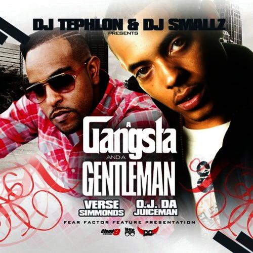 Play & Download Gangsta and a Gentleman by OJ Da Juiceman | Napster
