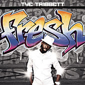 Play & Download Fresh by Tye Tribbett | Napster