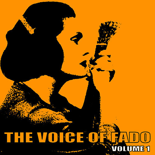 The Voice of Fado, Vol. 1 by Amalia Rodrigues