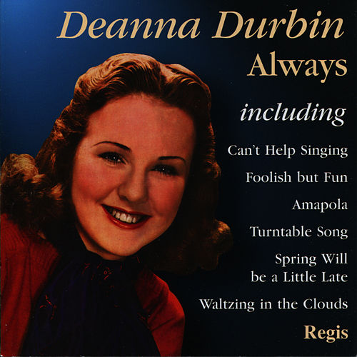 Play & Download Always by Deanna Durbin | Napster
