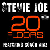 20 Floors - Single by Stevie Joe
