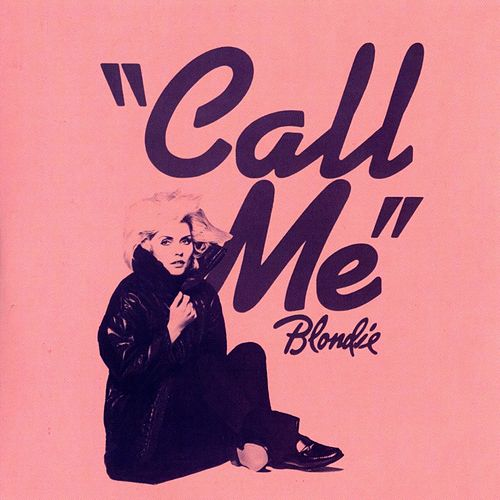 Play & Download Call Me (Karaoke Version) by Blondie | Napster