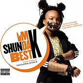 Play & Download I'm Da Best by Shunda K | Napster