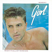 Play & Download Night Full Of Tension by Robert Gorl | Napster