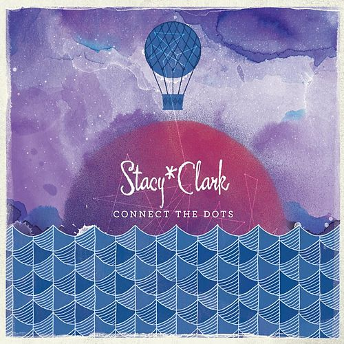Play & Download Connect The Dots by Stacy * Clark | Napster