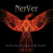 Twelve Twenty One Twenty Twelve by NerVer