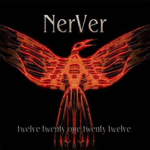 Play & Download Twelve Twenty One Twenty Twelve by NerVer | Napster