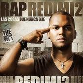 Play & Download Rap Redimi2 by Redimi2 | Napster