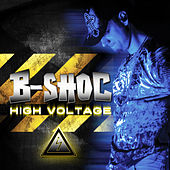 High Voltage by B-Shoc