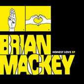 Play & Download Honest Love by Brian Mackey | Napster
