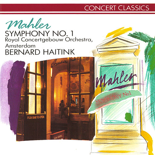 Play & Download Mahler: Symphony No.1 by Royal Concertgebouw Orchestra | Napster