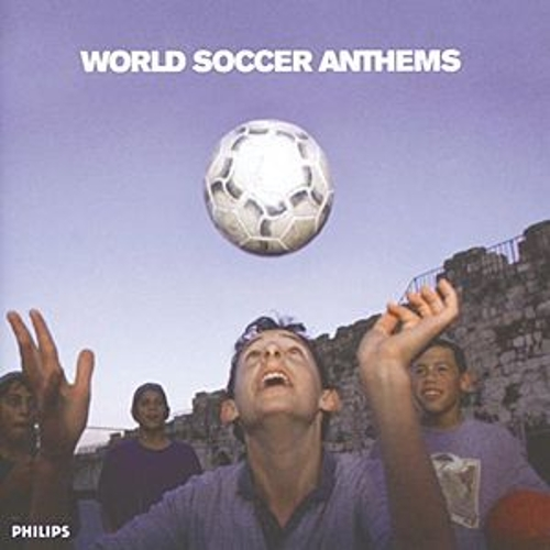 Play & Download World Cup Anthems by Various Artists | Napster